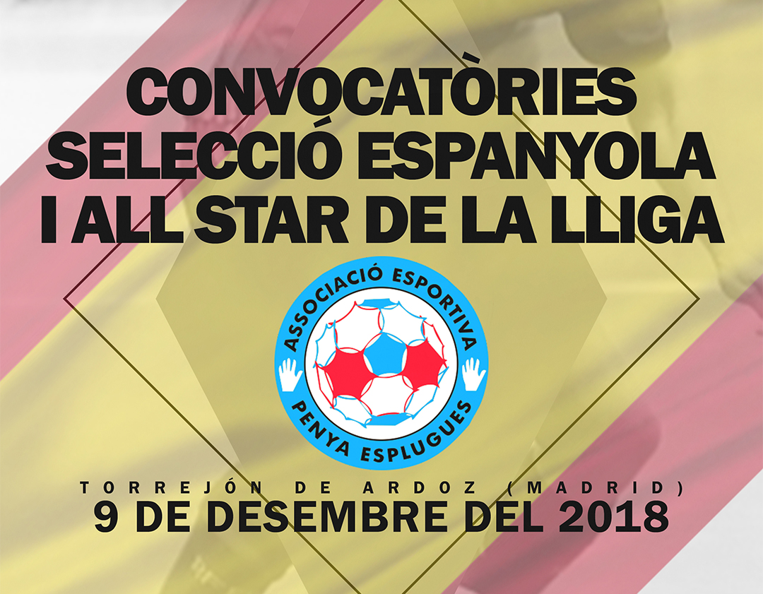 Convocatòries Selecció Espanyola I All Star De La Lliga || Convocatorias Selección Española Y All Star De La Liga