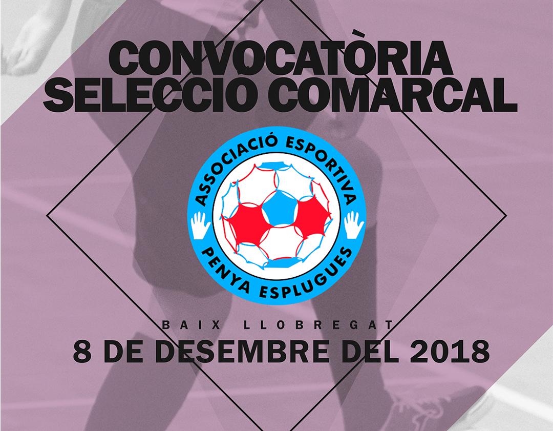 Convocatòries Seleccions Comarcals Baix Llobregat || Convocatorias Comarcales Baix Llobregat