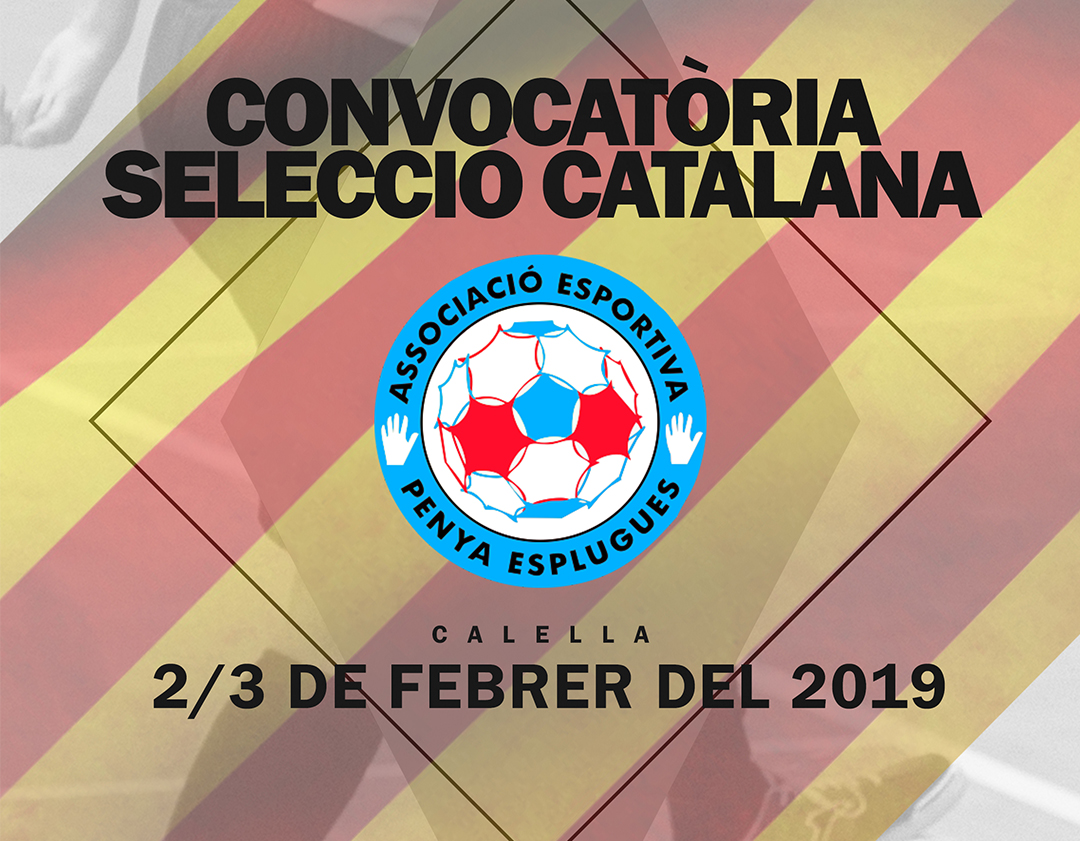 Convocatòria Selecció Catalana || Convocatoria Selección Catalana