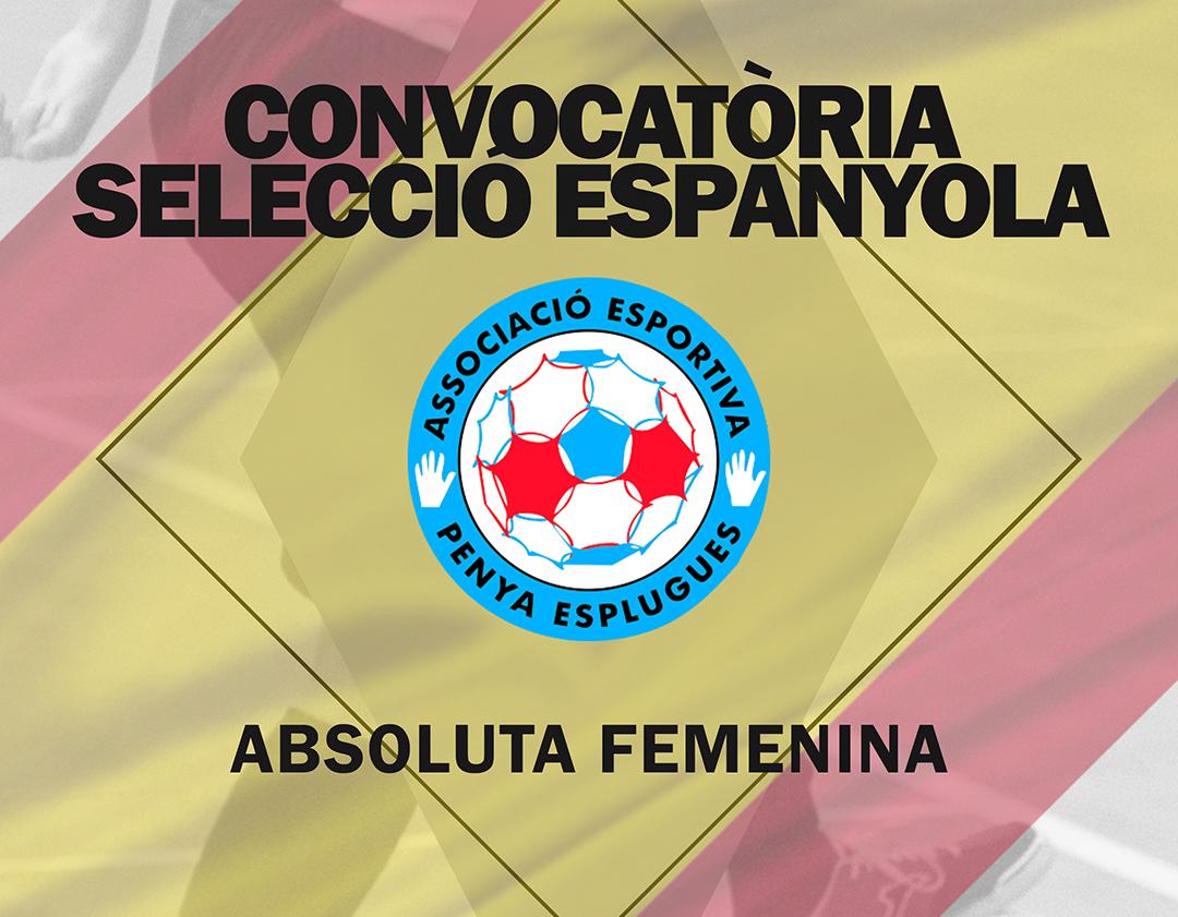 Convocatòria Selecció Espanyola || Convocatoria Selección Española