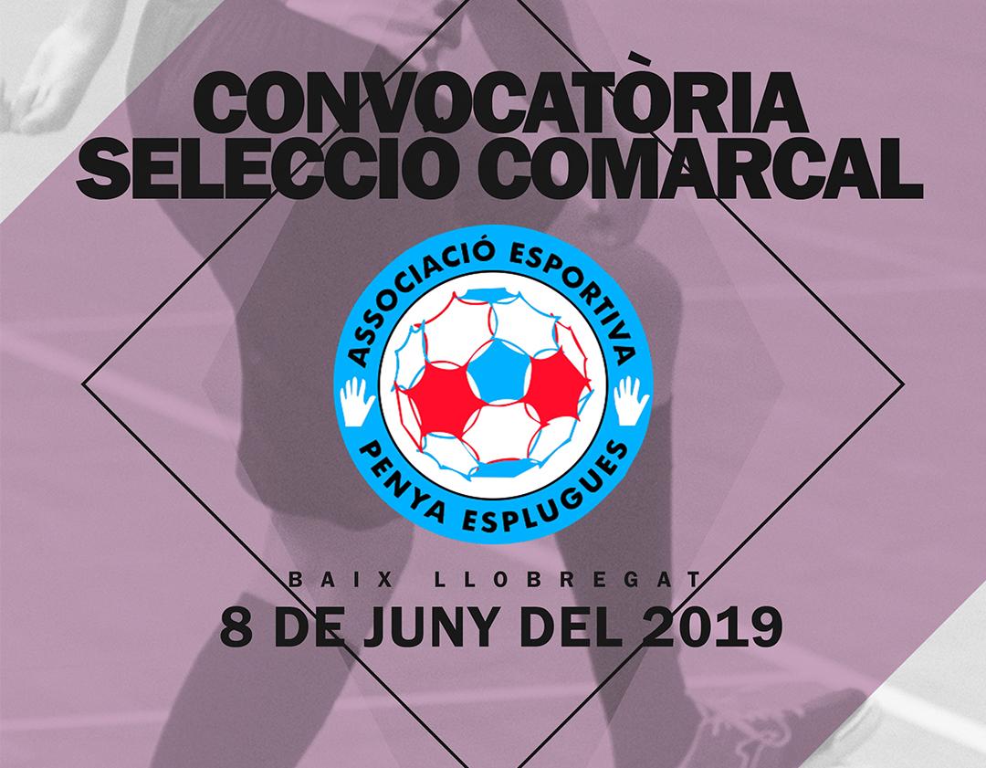 Convocatòria Selecció Comarcal Baix Llobregat || Convocatoria Comarcal Baix Llobregat